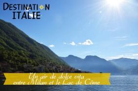 Un air de dolce vita entre Milan et le Lac de Côme